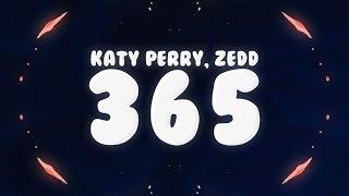 Zedd Katy Perry 365 Lyrics.mp3