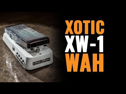 Xotic XW-1 Wah Pedal Demo