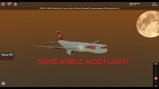 ROBLOX | Swiss Airbus A330 Flight! Destination: Cancan, Mexico. (Working)