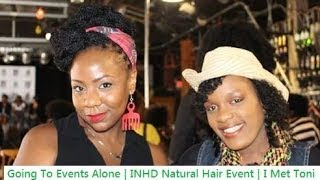 Going Places Alone | Natural Hair Event | Toni Daley