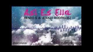 Rendo's: Así Es Ella - [Prod: Sr. Kokis]