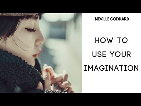 Neville Goddard - The Power of your Imagination. Law of atta