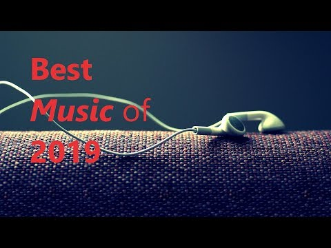 BEST MUSIC 2019 (HD Sound Quality)