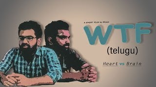 WTF || A telugu Short film by SHYAM || VINAY ||2020