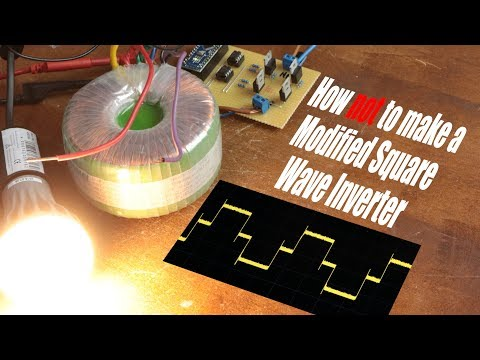 How NOT to make a Modified Square Wave Inverter