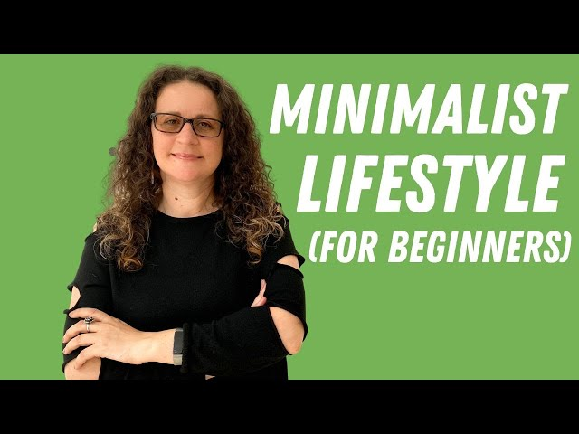 Minimalist Lifestyle for Beginners - How to Start a Minimalist Life, Start Saving & ( Investing )