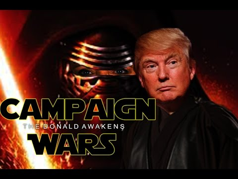 Campaign Wars: The Donald Awakens (Parody)  | Generation Tech