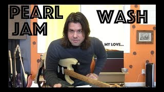Guitar Lesson: How To Play Wash By Pearl Jam!