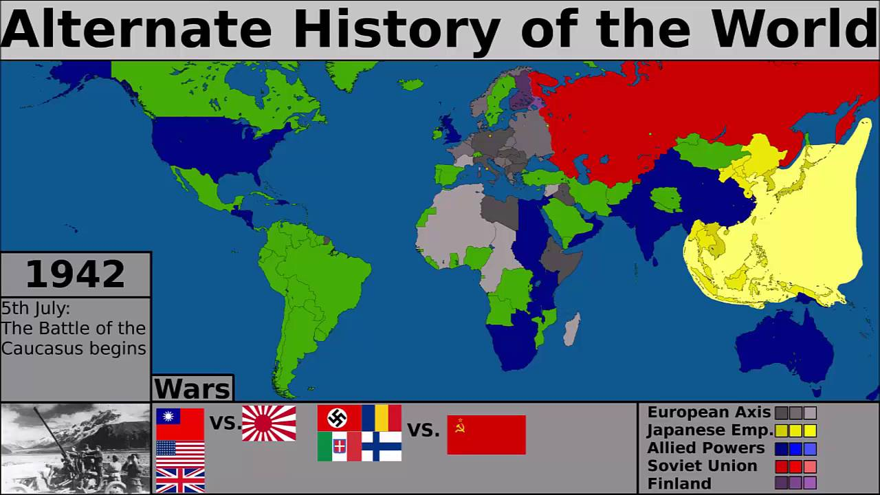 Alternate History of the World  Series 1  Episode 1  World War