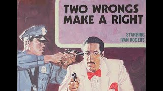 Two Wrongs Make A Right (1987) | Black Action From Ivan Rogers
