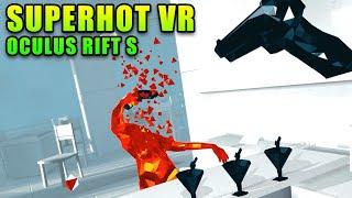 Testing The New Oculus Rift S & Super HOT!