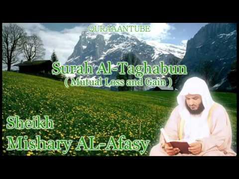 Mishary al-afasy Surah At-Taghabun ( full ) with audio english translation