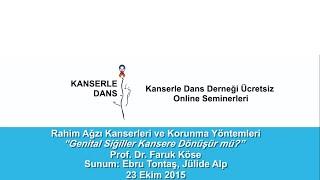Genetik Siğiller Kansere Dönüşür mü? - Prof. Dr. Faruk Köse