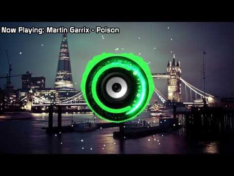 Martin Garrix - Poison (Bass Boosted)
