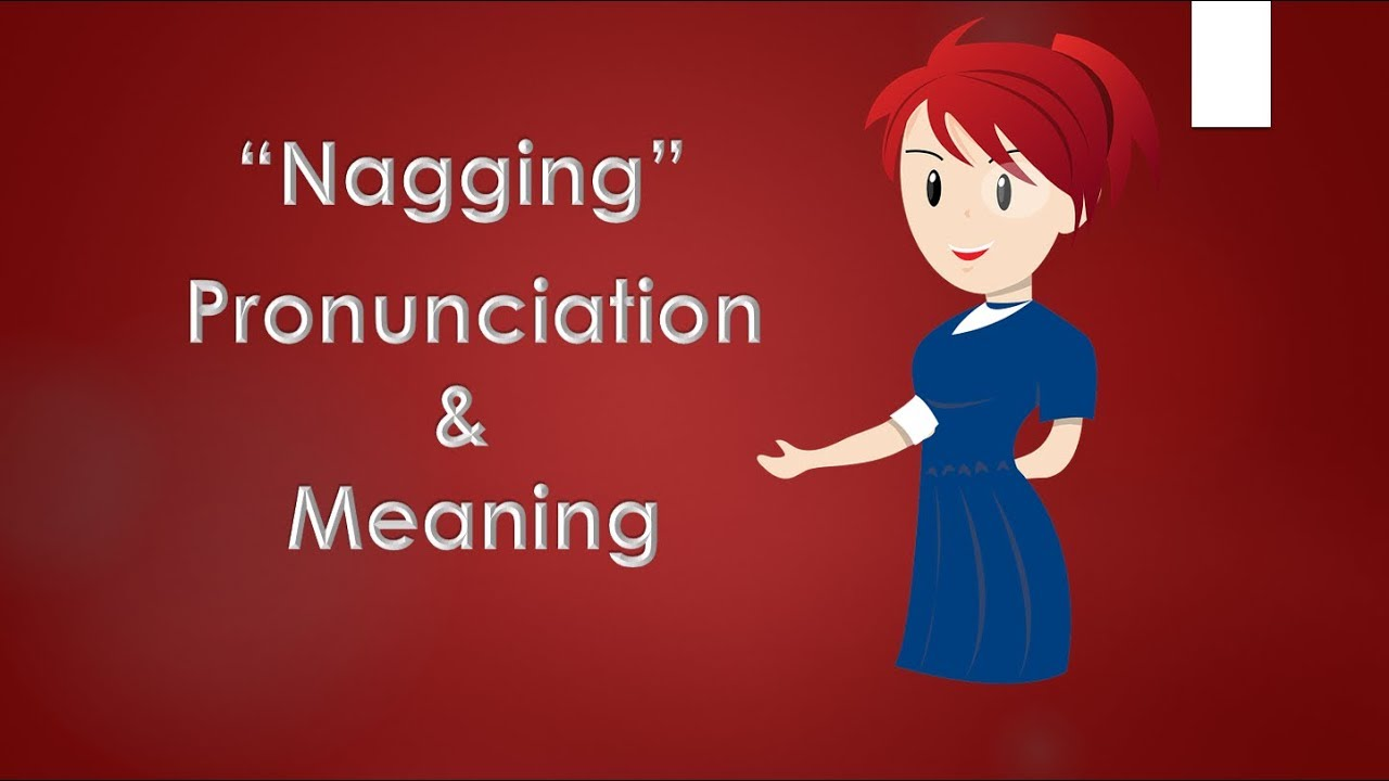 Nagging meaning in telugu