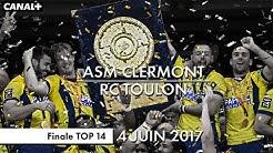 ASM Clermont / RC Toulon - Finale TOP 14 (2017)