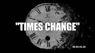 """Times Change"" - 90s OLD SCHOOL BOOM BAP INSTRUMENTAL HIP HOP BEAT"