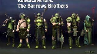 The Original Barrows Brothers - Runescape Lore