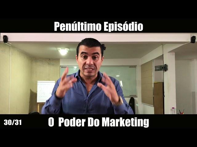30/31 - Funil de Vendas - O Poder Do Marketing
