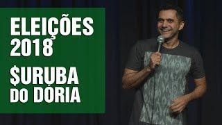 Stand Up Comedy - Eleições 2018, $uruba do Dória