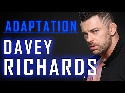 Adaptation: Davey Richards