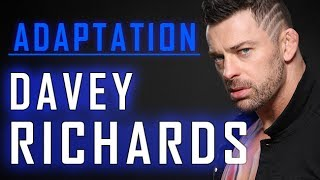 Adaptation: Davey Richards