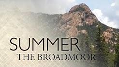 Summer at The Broadmoor
