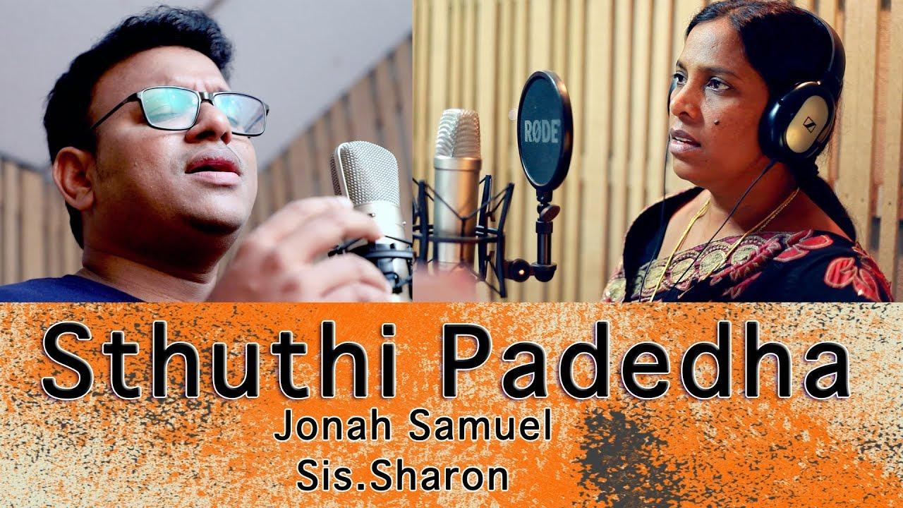 Sthuthi Padedha | Jonah Samuel | Sis.Sharon