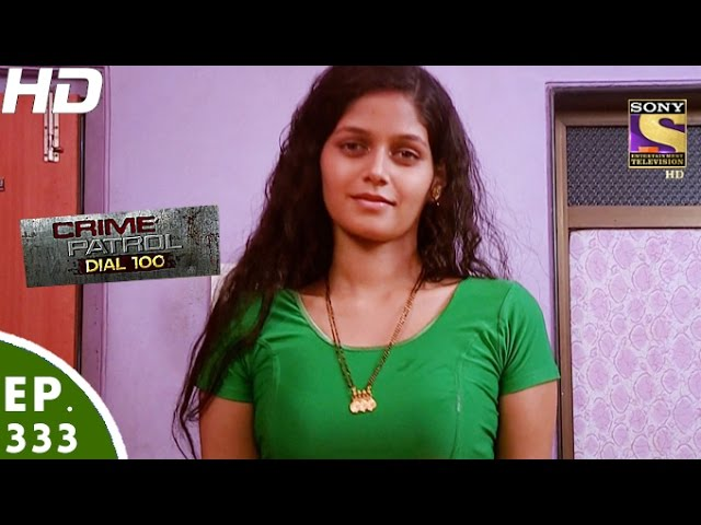 Crime Patrol Dial 100 - क्राइम पेट्रोल - Pune Double Murder - Episode 333 -  15th December, 2016