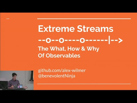 Extreme Streams: The What, How and Why of Observables