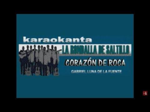 Karaokanta - La Rondalla De Saltillo - Corazón de roca