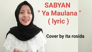 Sabyan - Ya Maulana ( Lyric ) Cover ita rosida