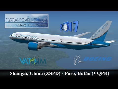 TSZ101 ZSPD (Shanghai) - VQPR (Paro) with B738 | Flight Simulator 2017
