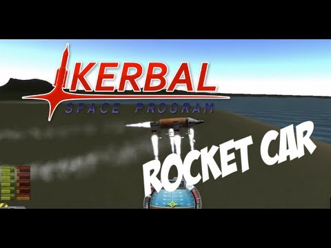 Kerbal Space Program - Rocket Car - YouTube