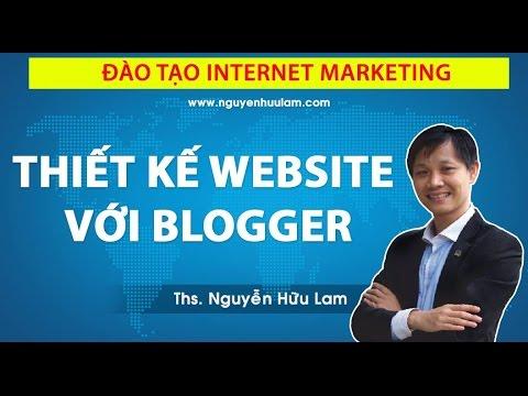 [DỰ ÁN 100] – SỐ 26 – Thiết kế Web với Blogspot, Cách tạo blogger