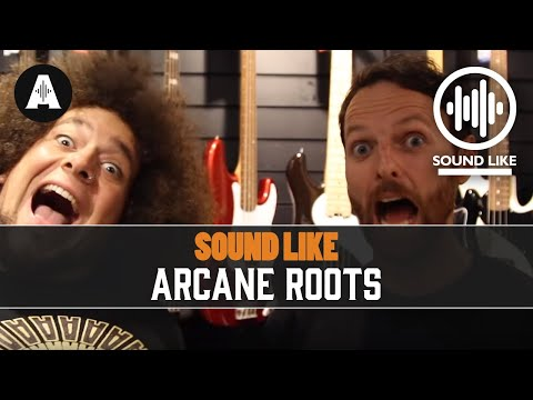 Sound Like Arcane Roots - Without Busting The Bank