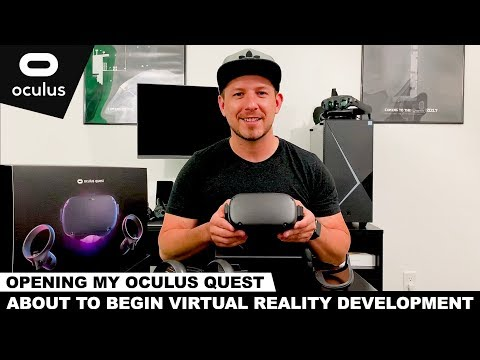 Oculus Quest Unboxing and Getting Ready for Oculus Quest Development