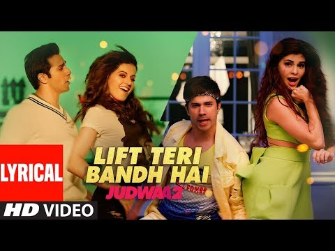 Lyrical: Lift Teri Bandh Hai: Judwaa 2 |...