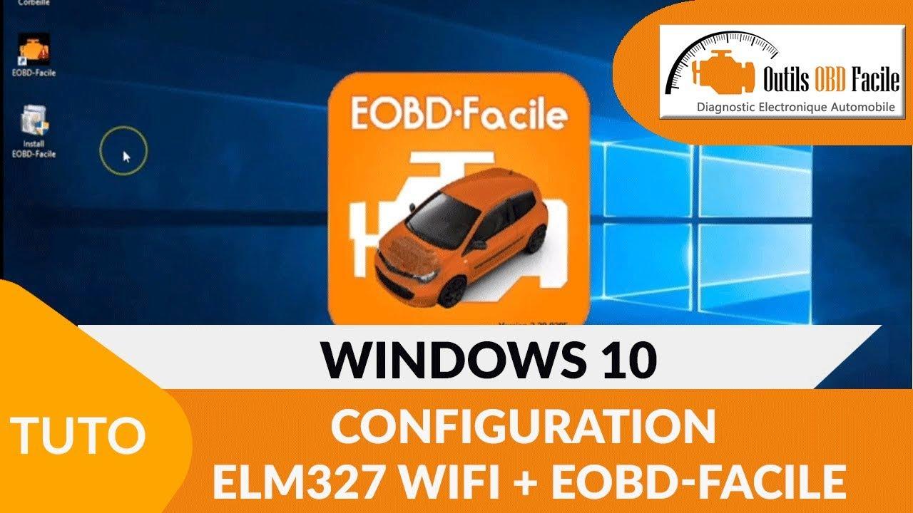 [TUTO] EOBD-Facile avec une ELM327 WiFi - Windows 10