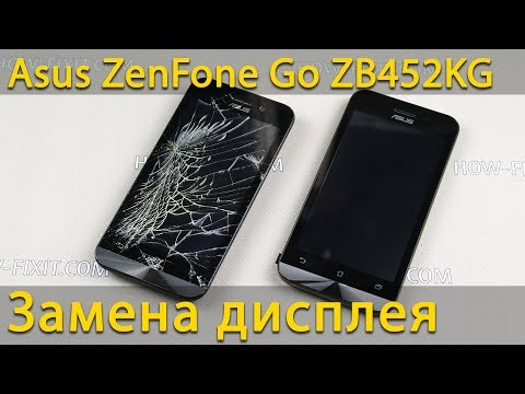 Asus ZenFone ZB452KG Разборка и замена дисплея