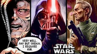 Why Sidious Protected Tarkin From Vader and Was So Loyal to the Grand Moff! (Canon)