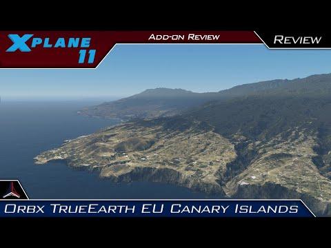 X Plane 11   Orbx TrueEarth EU Canary Islands   First Impressions/Review