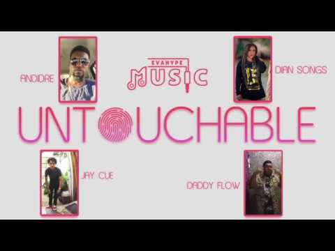 Jay Cue x Andidre x Dian Songs x Daddy Flow - Untouchable