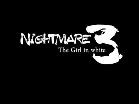 Trailer: NIGHTMARE 3, The girl in white.