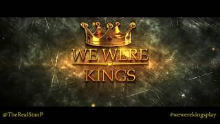 We Were Kings Stage Play Promo