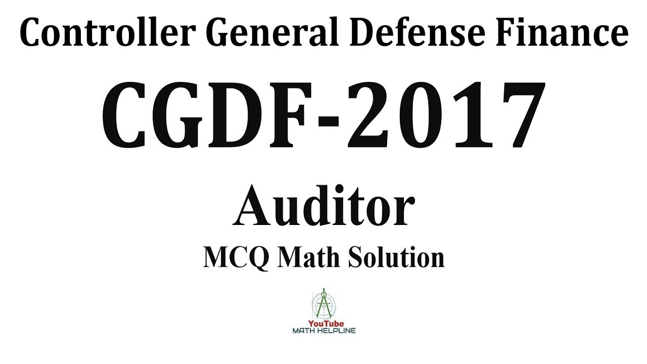 Controller General Defence Finance (CGDF) Post: Auditor