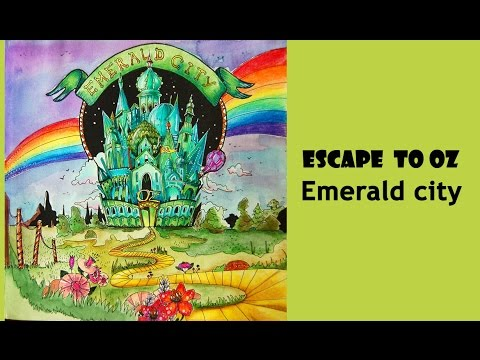 Colouring Escape To Oz Emerald City раскраска антистресс волшебник изумрудного города