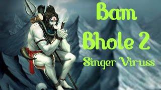 New Bholenath Song 2021 | Bam Bhole 2 | Viruss | ACME MUZIC | Jai Bhole Nath Shiv Shankar