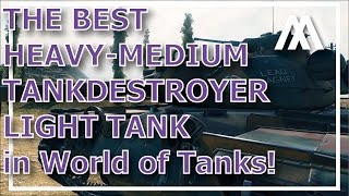 ^^| The Best Tank in World of Tanks.