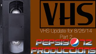VHS Update for 8/26/14 Part 2